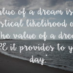 Living on Saltwater - Value of a Dream